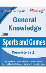 Selected MCQs on GK - Sports and Games (Complete Set)