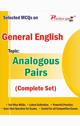 Selected MCQs on English - Analogous Pairs (Complete Set)