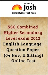 SSC Combined Higher Secondary Level exam 2012 : English Language : Question Paper (04 Nov, II Sitting)