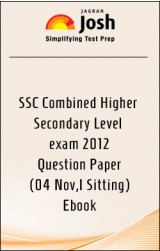 SSC Combined Higher Secondary Level exam 2012 : Question Paper(04 Nov,I Sitting)