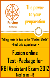 Tests-Package : RBI Assistant Exam 2012 by Fusion Test Series - Online Test