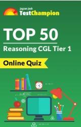 Top 50 Reasoning CGL Tier 1 Online Quiz