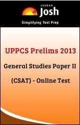 UPPCS Prelims 2013 General Studies Paper II (CSAT) -Online Test