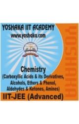 Yoshaka Chemistry Part Test - VII : Carboxyllic Acids & its Derivatives, Alcohols, Ethers & Phenol, Aldehydes & Ketones, Amines - Online Test