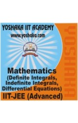 Yoshaka Mathematics Part Test - VI 'Definite Integrals, Indefinite Integrals, Differential Equations'