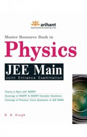 A Master Resource Book in Physics JEE Main 8th Edition by Arihant Publication - Book