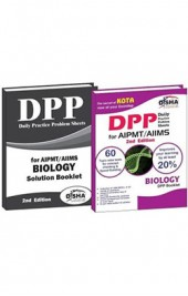 Daily Practice Problem (DPP) Sheets for AIPMT/ AIIMS Biology 2nd Edition