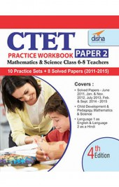 CTET Practice Workbook Paper 2 - Science/ Maths - English (8 Solved + 10 Mock papers) 4th Edition