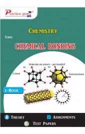 Chemical Bonding - Notes and MCQs - Assignments (611 MCQs, 47 Pages of Tips, Tricks and Techniques)