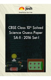 CBSE Class 10th Solved Science Guess Paper SA-II : 2016 Set-I: E-Book