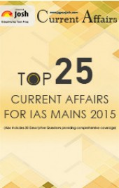 Top 25 Current Affairs for IAS Mains 2015 eBook