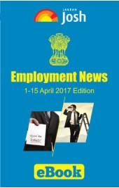 Employment News (01- 15 April 2017) eBook Edition