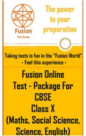 Fusion Online Test Package for CBSE Class X (Maths,SS,Science,English)