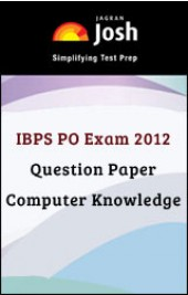 IBPS PO Exam 2012 Question Paper: Computer Knowledge - Online Test