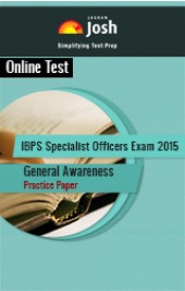IBPS Specialist Officers Exam 2015: General Awareness: Practice Paper Online Test