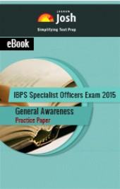 IBPS Specialist Officers Exam 2015: General Awareness: Practice Paper-Online Test eBook