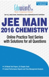 JEE Main 2016 Chemistry by Eduwizards - Online Test