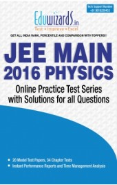 JEE Main 2016 Physics by Eduwizards - Online Test