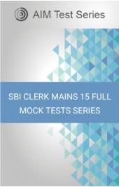SBI Clerk Mains 15 Full Mock Tests Series