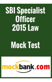 SBI Specialist Officer 2015 Law Mock Test Series (2 Tests) by Mockbank in English