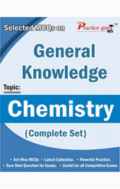 Selected MCQs on GK  - Chemistry (Complete Set)