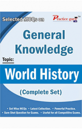 Selected MCQs on GK - World History (Complete Set)