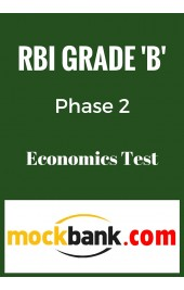 RBI Grade B Phase 2 - Economics Mock Test By Mockbank in English - Online Test