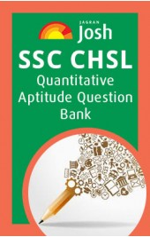 SSC CHSL: Quantitative Aptitude Question Bank