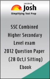 SSC Combined Higher Secondary Level exam 2012 : Question Paper(28 Oct,Ist Sitting)