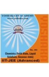 Yoshaka Chemistry Part Test - V : Solid State, Liquid Solutions, Gaseous state - Online Test