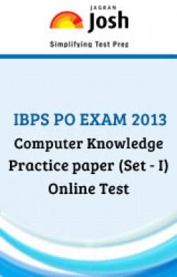 IBPS PO Exam 2013: Computer Knowledge: Practice Paper (Set-1)-Online Test