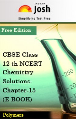 CBSE Class 12th NCERT Chemistry Solutions-Chapter-15