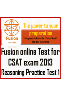 CSAT Exam 2013 Reasoning  Practice Test 1 by Fusion Test series - Online Test