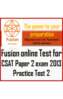 CSAT Paper 2 Exam 2013 Practice Test2 by Fusion Test Series – Online Test