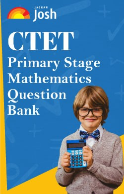 CTET Primary Stage: Mathematics Question Bank