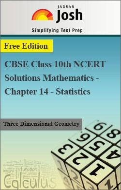 CBSE Class 10th NCERT Solutions Mathematics - Chapter 14 - Statistics
