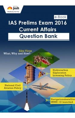 IAS Prelims 2016 Current Affairs Question Bank eBook