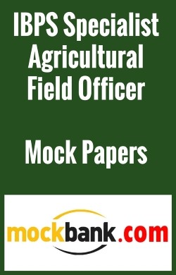 IBPS Specialist Agricultural Field Officer (Scale -I) - Series of 5 By Mockbank in English