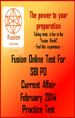 SBI PO Current Affairs February 2014 Practice Test