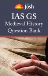 IAS GS: Medieval History Question Bank eBook
